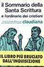 Il sommario dellla Santa Scrittura e l'ordinario dei Cristiani (Brossura)