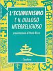 L'ecumenismo e il dialogo intereligioso (Brossura)