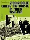 Storia delle chiese Medotiste in Italia (1859 - 1915) (Brossura)