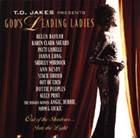 God's Leading Ladies - Out of the Shadows?Into the Light