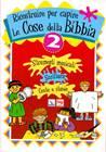 Ricostruire per capire le cose della Bibbia - Vol. 2: Strumenti musicali, Scrittura, Ceste e stuoie